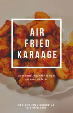 Learn how to make karaage chicken with an air fryer. Karaage (pronounced kara-ah-geh) is a Japanese style deep fried marinated chicken dish that is crispy on the outside but juicy and bursting with flavor on the inside. It is a favorite at Izakayas and can be eaten as a main or side dish. Karaage is also often served in obentos with shredded cabbage and a squeeze of lemon juice....