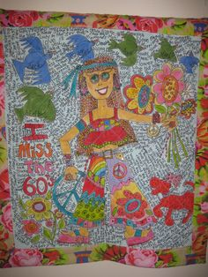 Hippie Girl with all of my favorite songs of the 60's-story quilt drawn and painted-Marylouweidman.com