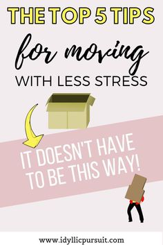 How To Make Packing And Moving Less Stressful - Idyllic Pursuit Best Moving Companies, Start Pack, Moving Home, Packing To Move, Night Moves, Do Everything, Minimalist Home, Stress Free, Cozy House