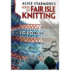 A noted designer from the region of Scotlands Fair Isle explores the history and techniques of this distinctive, stranded-color knitting style and provides copious illustrated instructions for 14 original knitwear designs.