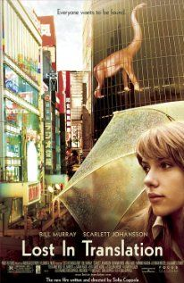 Lost in Translation (2003). Rating: 1.