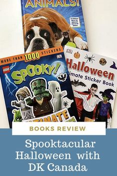 "Here are the some ""spooktacular"" DK Canada Books we reviewed this month:"