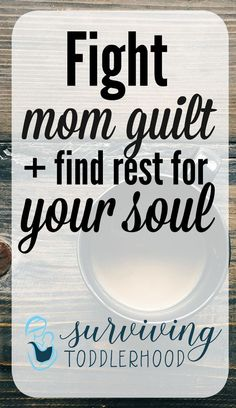 Dear Momma, Don't Feel Guilty - Christian Motherhood | Mothering | Christian Parenting | Devotions | Quiet Time for Busy Moms | Bible Study