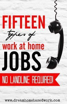 Want a work from home job that don't require a landline phone? You're in luck…