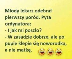 Weekend Humor, Super, Lol, Memes, Funny, Haha, Polish Sayings, Jokes, Meme