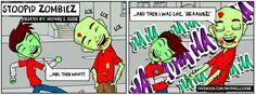 """Stoopid Zombiez"" like to brag too!"