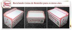 Peça organizadora - madeira Caixa de Remédio para cão Esqueci de tirar foto do antes. :( http://amocarte.blogspot.com.br/