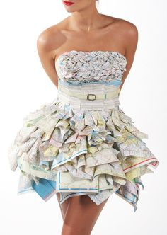 Dress made out of maps. I would have big red circles over everywhere I'd been.