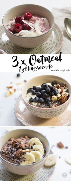 Oatmeal - a declaration of love with warm porridge for breakfast, a small guide to preparation and 3 recipe ideas - every day . the beautiful life - favorite recipes, blueberry pie oatmeal with chia and chopped nuts, raspberry coconut oa - Breakfast Smoothies, Breakfast Bowls, Good Healthy Recipes, Healthy Breakfast Recipes, Healthy Foods To Eat, Healthy Smoothies, Coconut Oatmeal, Smoothie Bowl, Food And Drink