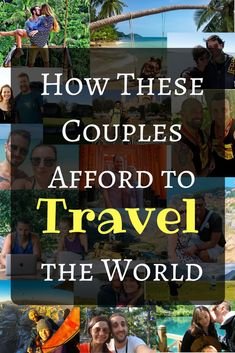 How to afford travel | Tips on saving money for travel | Couples travel | How to pay for world travel | Funding travel long term