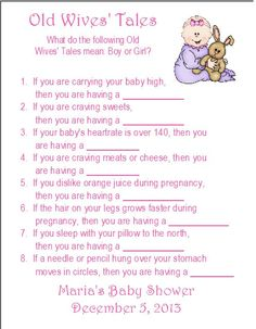 Game: Old Wives' Tales Trivia Printable Baby Shower Game- people with the most right wins.