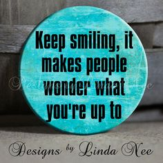 EXCLUSIVE to my Shop  Keep smiling it by DesignsbyLindaNeeToo, $1.50