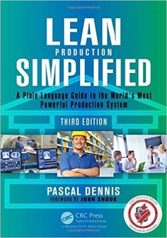Lean Production Simplified, Third Edition: A Plain-Language Guide to the World's Most Powerful Production System Taylor Francis Reading Online, Books Online, Total Productive Maintenance, Visual Management, Most Popular Books, Business Money, Book Recommendations, Ebook Pdf, Free Ebooks