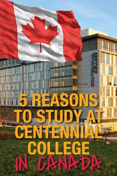 CENTENNIAL COLLEGE: I visited one of the most prestigious college in Ontario to show you all the details!
