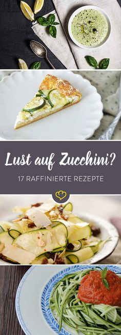 Lust auf Gemüse? Lust auf Zucchini? Lust auf ein paar raffinierte Rezepte? Dann sind diese 17 Bloggerideen für Zucchini genau das Richtige für dich.