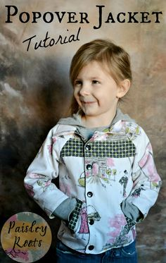 Paisley Roots: Popover Jacket Tutorial, and free size 2 pattern