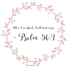 bible quotes Psalm is a perfect verse for anyone with anxiety.When I am afraid, I will trust in Youquot; Bible Verses Quotes, Bible Scriptures, Faith Quotes, Bible Verses For Strength, Psalms Quotes, Inspiring Bible Verses, Short Bible Verses, Mom Quotes, Bible Verse Tattoos