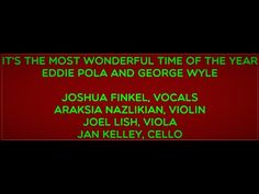 IT'S THE MOST WONDERFUL TIME OF THE YEAR JOSHUA FINKEL, VOCALS Time Of The Year, Current Events, Wonderful Time, Need To Know, Acting, Concert, Projects, Log Projects, Blue Prints
