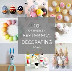 10 of the best easter egg decorating ideas