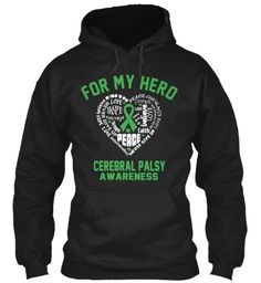 Cerebral Palsy Awareness Hoodies | Teespring