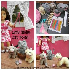 """How to make 4 different cat toys for your 18"""" dolls' (like American Girl) cats."""