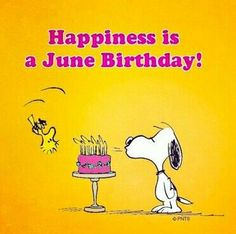 Its A June Birthday Wishes Month Snoopy Clipart