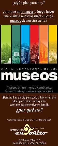 Día Internacional de los Museos.  visítelos, VISÍTENOS!!!   LE ANIMAMOS A PASAR UN BUEN DÍA  Domingo, 18 de mayo de 2014.