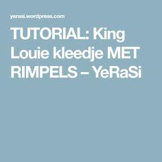 TUTORIAL: King Louie kleedje MET RIMPELS – YeRaSi