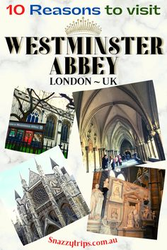Why Visit Westminster Abbey - Planning a trip to London for the first time and not sure whether to visit Westminster Abbey? Is it just another church? What is there to see? Well, there's a whole host of great things to see and enjoy. I'm going to give you 10 glorious reasons, along with some amazing facts, that will inspire you to take a tour of Westminster Abbey. #westminsterabbeytour #westminsterabbeyblog #westminsterabbeyart #westminsterabbeypoets #snazzytrips