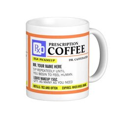 Funny Prescription Coffee Mug 25% Off Express Shipping - LAST CHANCE for Dad!     Ends Tomorrow!     Use Code: LASTSHIP4DAD