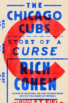 The Chicago Cubs: Story of a Curse by Rich Cohen; design by Alex Merto (FSG / October Typography Letters, Typography Design, Lettering, Typography Images, Vintage Typography, Book Cover Design, Book Design, Layout Design, Print Design