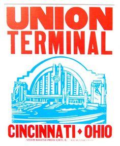 Cincinnati Union Terminal | Steam Whistle Letterpress