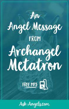 An Angel Message from Archangel Metatron