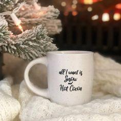 All I Want is Snow and Hot Cocoa Mug - Pretty Collected Hallmark Christmas Movies, Christmas Mugs, White Christmas, Christmas Time, Xmas, Coffee Bar Home, Coffee Is Life, Hot Chocolate Mug, Chocolate Lovers