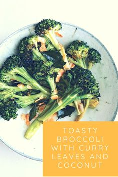 Broccoli with Coconut and Curry Leaves