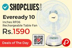 Shopclues #DealsofTheDay is offering 47% off discount on Eveready 10 Inches RF06 Rechargeable Table Fan at Rs.1590 Only. 3 Speed Options, 4 LED Bright White Light, Night Glow Switch, 6 Months Manufacturer Warranty.  http://www.paisebachaoindia.com/eveready-10-inches-rf06-rechargeable-table-fan-at-rs-1590-only-shopclues/
