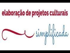 Elaboração de Projetos Culturais Simplificada