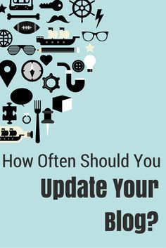 How often should you update your blog?