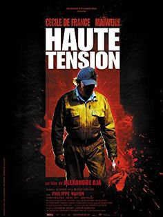High Tension (2003) Full Movie Download in 480p with esub Rating: IMDB Category: Horror Storyline/Plot: Best friends Marie and Alexia decide to spend a quiet weekend at Alexia's parents' secluded farmhouse. But on the night of their arrival, the girls' idyllic getaway turns into an endless night of horror. Director: Alexandre Aja Creator: Alexandre Aja, […] Robert Englund, Elisabeth Shue, Haute Tension, High Tension, Horror Movie Posters, Horror Films, Horror Art, Animes Online, Movies Online