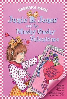 Junie B. Jones and the Mushy Gushy Valentime by Barbara Park,