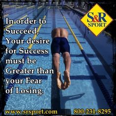 In order to #Succeed... #Inspriational #Motivational #Swimming #WaterPolo #Triathlon #SRSport www.srsport.com
