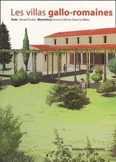 Les Villas Gallo-Romaines  (2005) de Gérard Coulon, Ronan Seure-Le Bihan, Erwan Seure-Le Bihan --    ISBN : 2737335620