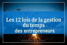 Les 12 lois de la gestion du temps des entrepreneurs