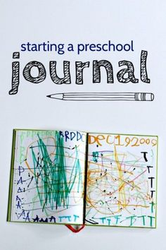 Preschool journal. Start journalling with your preschooler at home. I never thought about writing the date on top for her! Brilliant! She still scribbles, but also making time in the routine (probably as part of Quiet Time) for journaling would be smart.