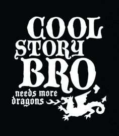 Every story can use at least one dragon. ok not every story but most Fantasy Dragon, Dragon Art, Hawke Dragon Age, Hogwarts Mystery, Pen And Paper, How To Train Your Dragon, Httyd, Writing Prompts, Really Funny
