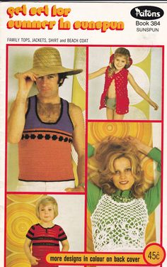 Patons Family Crochet  - Get Set for Summer in Sunspun - Vintage 1970s Crochet Pattern No  384