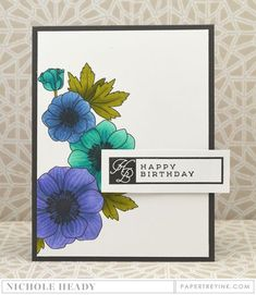 Floral Birthday Card by Nichole Heady for Papertrey Ink (January 2016)