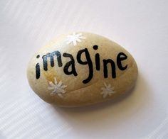 Paperweight Hand Painted Art Rock Stone, Imagine, Sparkles, Words, Quote on Etsy, $5.00