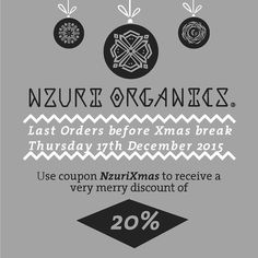Hey Folks We are closing the store for Xmas break this Friday so as a little Xmas treat you can enjoy a 20% discount. Thank you your support & enthusiasm this year and looking forward to seeing you all again in 2016. Happy Holidays from the Nzuri Team! #NzuriOrganics