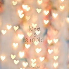 Love is simple..